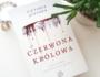 butfirstcoffee_recenzja_czerwona_krolowa_victoria_aveyard