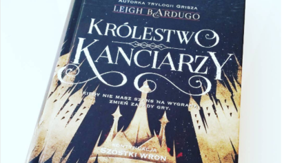 Królestwo Kanciarzy Leigh Bardugo Wydawnictwo MAG recenzja