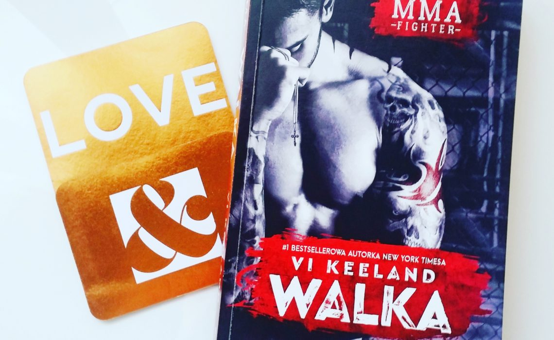 Walka Worth the fight MMA fighter Vi Keeland recenzja