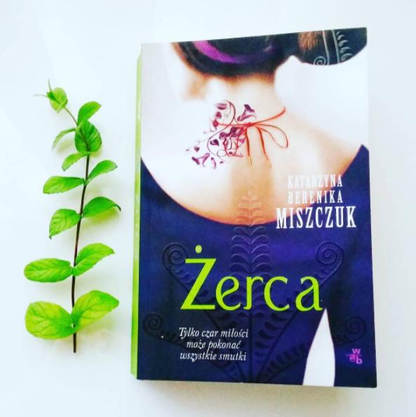 Żerca Kwiat Paproci Katarzyna Berenika Miszczuk recenzja