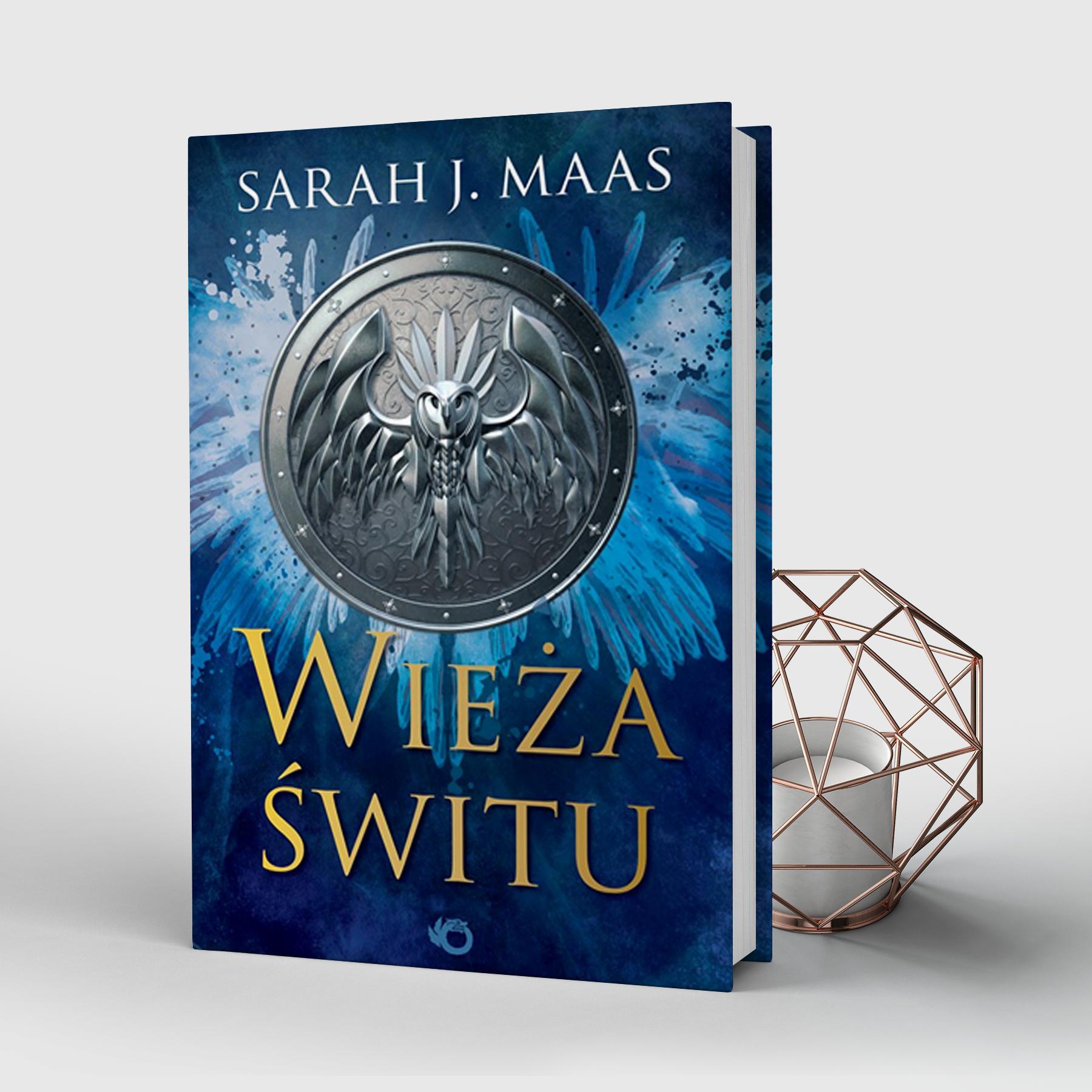Wieża świtu, Tower of Dawn, Sarah J. Maas, Wydawnictwo Uroboros