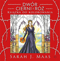 dwór cierni i róż, książka do kolorowania, sarah j maas