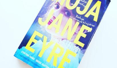 Moja Jane Eyre, My Plain Jane, Cynthia Hand, Brodi Ashton, Jodi Meadows, Wydawnictwo SQN