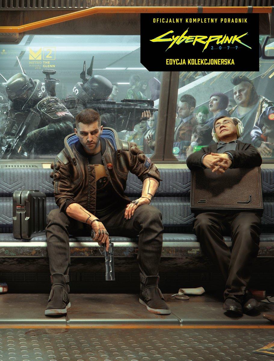 Cyberpunk 2077: oficjalny kompletny poradnik. Edycja kolekcjonerska